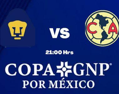 Copa GNP: Minuto a Minuto Pumas contra América