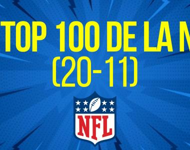 EL TOP 100 DE LA NFL (20-11)